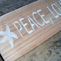 Beach Cottage Chic Sign= &quot;Peace, Love and Sandy Feet&quot;