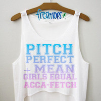 Pitch Perfect + Mean Girls Crop Top | fresh-tops.com