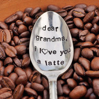 DEAR GRANDMA, I Love You A Latte - Vintage Coffee Spoon for your Coffee Lovin&amp;#39; Grandma (TM)