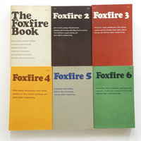 The Foxfire Books set 1-6. 1972-1980  Wary Meyers
