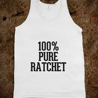 100% Pure Ratchet