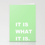 It Is What It Is Stationery Cards by Romi Vega | Society6