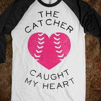 The Catcher Caught My Heart (Baseball Tee) - Sports Girl