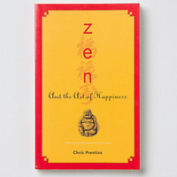 Zen &amp; The Art Of Happiness