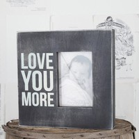 Love You More Box Picture Frame - Gifts