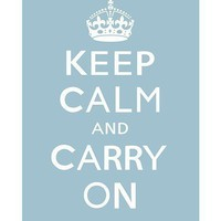 Keep Calm and Carry On (powder blue) - 13 x 19 Archival Print