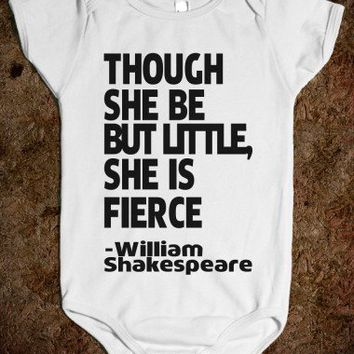 Though She Be But Little She Is FIerce - shakespeare | Onsie-00