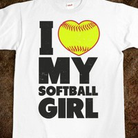 I Love My Softball Girl - Athletica - Skreened T-shirts, Organic Shirts, Hoodies, Kids Tees, Baby One-Pieces and Tote Bags