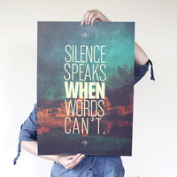 Silence Speaks Quote Print Limited Edition 4/5 by promopocket