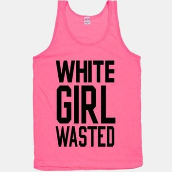 White Girl Wasted (Black Tank) | HUMAN