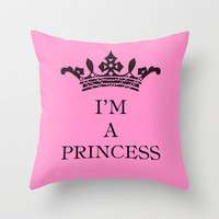I'm a princess II Throw Pillow by Louise Machado