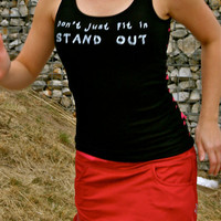 Don&#x27;t Just Fit In STAND OUT done in vintage by showyourstrength