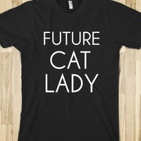 Future Cat Lady - hodgepodge - Skreened T-shirts, Organic Shirts, Hoodies, Kids Tees, Baby One-Pieces and Tote Bags