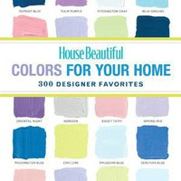 BARNES & NOBLE | House Beautiful Colors for Your Home by House Beautiful Magazine Editors, Hearst | NOOK Book (eBook), Hardcover