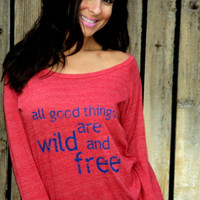 all good things are wild and free. Long Sleeved Crop Raglan.  Size XL