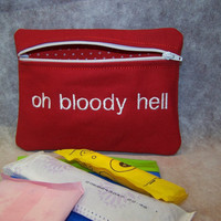 Oh Bloody Hell  Tampon &amp; Maxi Pad Holder  Zippered Fabric Purse Pouch / Tampon Keeper