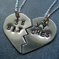 Sexy Bitches Split Heart Necklaces - Best Friends Forever, BFF Jewelry, Best Bitches Jewelry - Sexy Bitches Necklaces