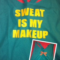 Sweat Is My Makeup Work-out Tank Top