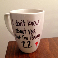 "Taylor Swift ""22"" lyric mug"