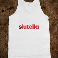 Slutella - Awesome fun #$!!*&amp; - Skreened T-shirts, Organic Shirts, Hoodies, Kids Tees, Baby One-Pieces and Tote Bags