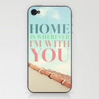 Home Is iPhone & iPod Skin by Galaxy Eyes | Society6