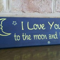 I Love You To The Moon Word Art Wood Sign | SignsofElegance - Housewares on ArtFire
