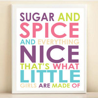 "Nursery Art Print Baby Typography: ""Sugar and Spice, Everything Nice - What Little Girls Are Made Of"" 8x10"
