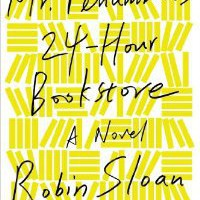 Amazon.com: Mr. Penumbra's 24-Hour Bookstore: A Novel (9781250037756): Robin Sloan: Books