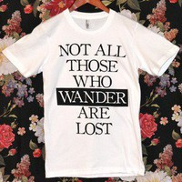 'Those Who Wander' Shirt