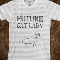 Future Cat Lady - Love - Skreened T-shirts, Organic Shirts, Hoodies, Kids Tees, Baby One-Pieces and Tote Bags