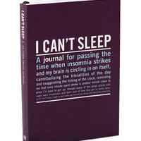 I Can't Sleep: An Inner Truth Journal                       - Francescas