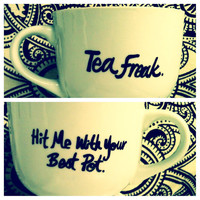 Tea Freak Hit Me With Your Best Pot Mug