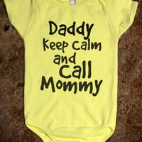KEEP CALM & CALL MOMMY