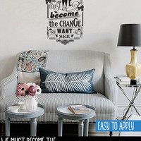 Vintage Style Quote Wall Decal, Vinyl Wall Lettering, We Must Become The Change - Gandhi - QK004