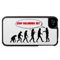 Evolution. Stop Following Me iPhone 4 Cases at Zazzle.ca