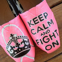 Size 9.5W Ready to SHIP Custom TOMS - Breast Cancer Keep Calm and Fight On