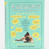 Urban Outfitters - Excuses For All Occasions By Steven D. Price