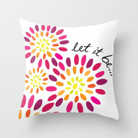 Let it be Throw Pillow by Whitney Werner