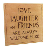 Love wall art - wood pyrography - Love, Laughter and Friends wall hanging