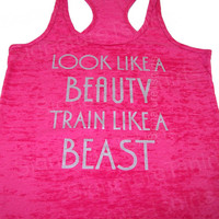 Look Like A BEAUTY train like a BEAST Womens by signaturetshirts