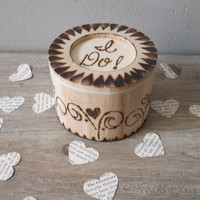 Wood Burned Ring Box ... I Do .. hearts Wedding keepsake ... ring keeper .. holder