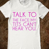 TALK TO THE FACE