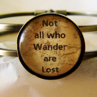 Not All Who Wander Are Lost Bracelet. Lord Of The Rings Quote Bracelet. Antique Brass Tone Bangle.