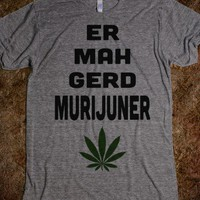 ERMAHGERD MURIJUNER - PuffPuffPass - Skreened T-shirts, Organic Shirts, Hoodies, Kids Tees, Baby One-Pieces and Tote Bags