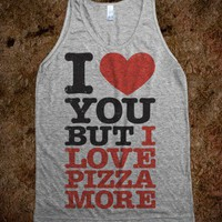 I Love You (Pizza Tank) - These Shirts Are Seriously Serious - Skreened T-shirts, Organic Shirts, Hoodies, Kids Tees, Baby One-Pieces and Tote Bags