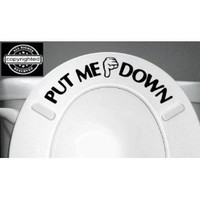 PUT ME DOWN Decal Bathroom Toilet Seat Vinyl Sticker Sign Reminder for Him (free glowindark switchplate decal): Everything Else