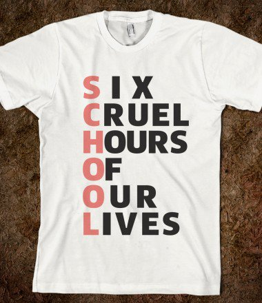 SCHOOL - SIX CRUEL HOURS OF OUR LIVES from Skreened | Things I