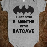 I Just Spent 9 Months in the Batcave - Well That's Just Super - Skreened T-shirts, Organic Shirts, Hoodies, Kids Tees, Baby One-Pieces and Tote Bags