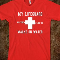 My Lifeguard Walks on Water-Unisex Red T-Shirt