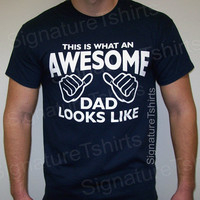 New Dad Tshirt gift This is what an AWESOME DAD looks like MENS T-shirt shirt father dad daddy baby newborn tshirt father&#x27;s day t shirt